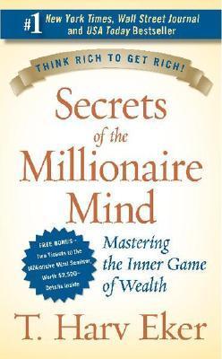T Harv Eker Secrets of the millionaire mind