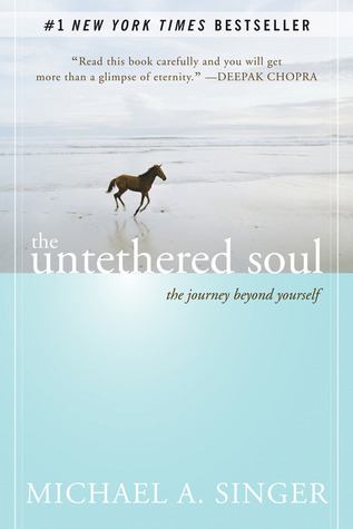 The Untethered Soul - Michael Singer